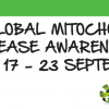 Global Mitochondrial Disease Awareness Week 2017